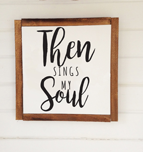 then sings my soul